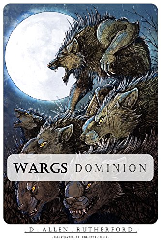 Wargs: Dominion (Wargs Trilogy Book 2)
