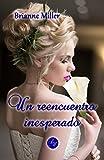 #2: Un reencuentro inesperado (Spanish Edition)