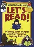 Let's Read!, Elizabeth Crosby Stull, 0130320196