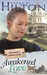 Awakened Love (Amish Of Webster County V3)