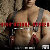 High Octane Heroes: Erotic Romance for Women