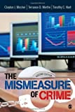 img - for The Mismeasure of Crime by Clayton Mosher (2010-12-01) book / textbook / text book
