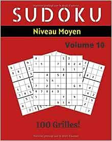 Sudoku. Volume 6, Niveaux 3 à 5 - Editions ESI