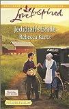 Jedidiah's Bride, Rebecca Kertz, 0373817630