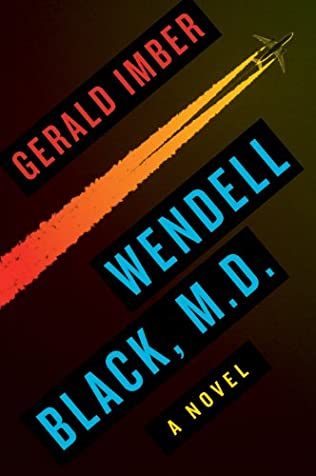 book cover of Wendell Black, M.D.