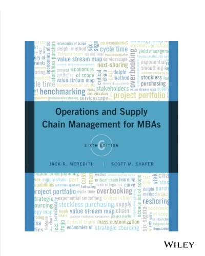 Operations and Supply Chain Management for MBAs