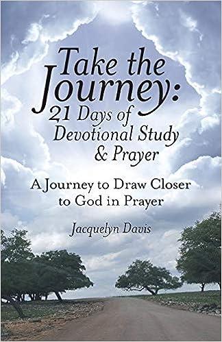 Amazon com: Take the Journey: 21 Days of Devotional Study