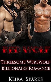 Download for free Red Wolf: Threesome Werewolf Billionaire Romance