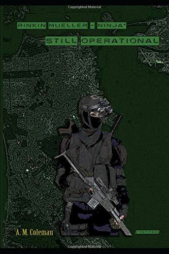 Still Operational: Rinkin Mueller -- Ninja (retired): Amazon ...