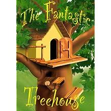 The Fantastic Treehouse