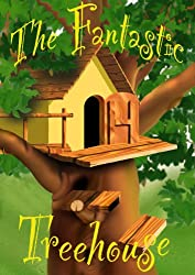 The Fantastic Treehouse