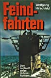 img - for Feindfahrten: Das Logbuch eines U-Boot-Funkers (German Edition) book / textbook / text book
