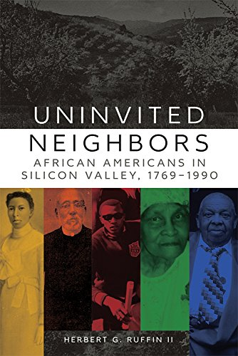 Search : Uninvited Neighbors: African Americans in Silicon Valley, 1769–1990 (Race and Culture in the American West Series)
