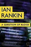 A Question of Blood: An Inspector Rebus Novel (A Rebus Novel)