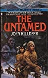 The Untamed, John Killdeer, 0553288865