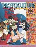Protoculture Addicts - The Anime & Manga Magazine #22: Giant Robo (Mar/Apr 1993)