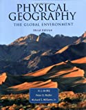 img - for Physical Geography: The Global Environment Text Book & Study Guide book / textbook / text book