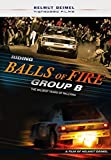 Riding Balls of Fire Group B The Wildest Years of Rallying [DVD] [Reino Unido]