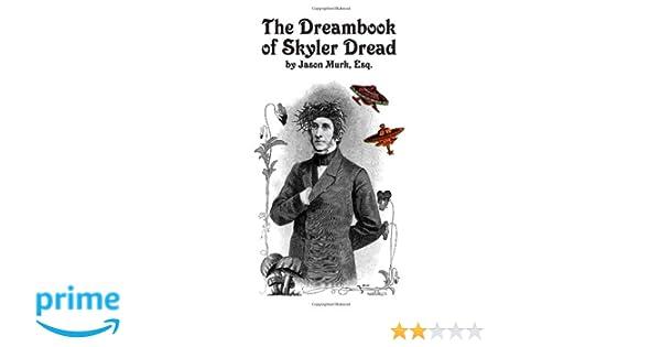 The Dreambook of Skyler Dread