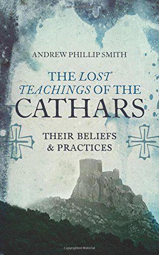 Lost Teachings Cathars Beliefs Practices product image