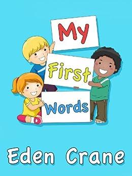 My First Words by [Crane, Eden]