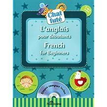 L'anglais pour débutants: French for beginners - Disque compact inclus