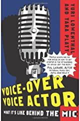 Voice-Over Voice Actor: What It's Like Behind the Mic Paperback