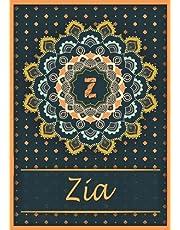 Zia: Carnet de notes A5 | Prénom personnalisé Zia | Monogramme Z | Cadeau d'anniversaire pour fille, femme, maman, copine, sœur | Mandala | 120 pages lignée, Petit Format A5 (14.8 x 21 cm)