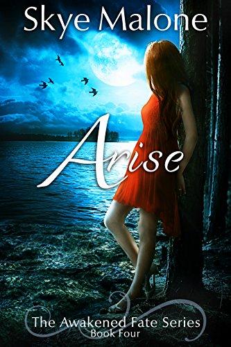 Arise (Awakened Fate Book 4)