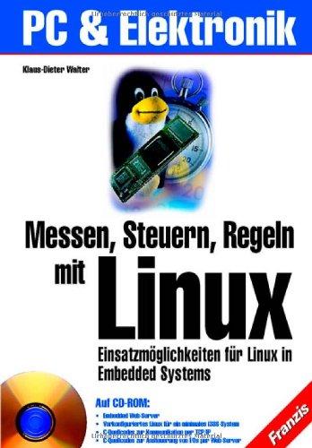 messen-steuern-regeln-mit-linux-einsatzmglichkeiten-fr-linux-in-embedded-systems