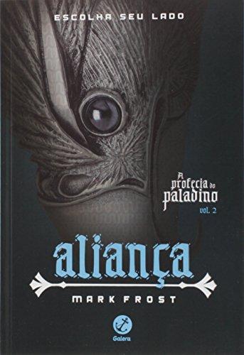 Aliança (Vol. 2 A profecia do Paladino)