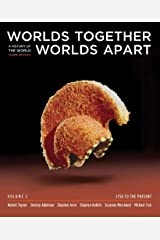 Worlds Together, Worlds Apart – A History of the World – 1750 to the Present 3e V C Paperback
