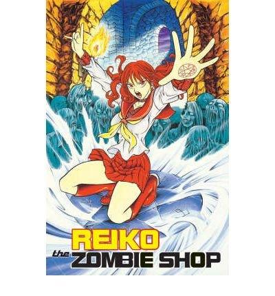 [ Reiko the Zombie Shop Volume 1[ REIKO THE ZOMBIE SHOP VOLUME 1 ] By Mikamoto, Rei ( Author )Jan-03-2006 Paperback