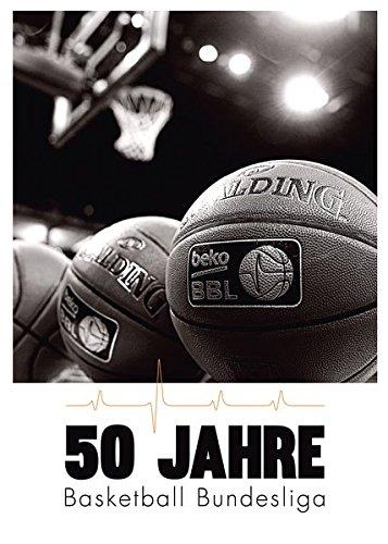 50 Jahre Basketball Bundesliga Gebundenes Buch – 7. Dezember 2015 Basketball Bundesliga GmbH Verlag Die Werkstatt GmbH 3730702424 Ballsport