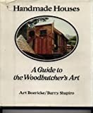 Handmade Houses, Art Boericke and Barry Shapiro, 0912020008