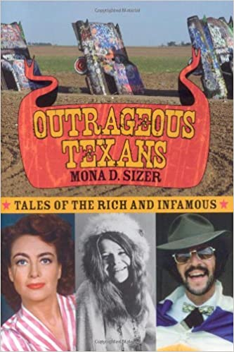 Book Outrageous Texans: Tales of the Rich and Infamous