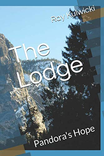 The Lodge: Pandora's Hope by Independently published