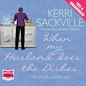 When My Husband Does the Dishes Audiobook