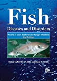 Fish Diseases and Disorders, Patrick T. K. Woo, 1845935802