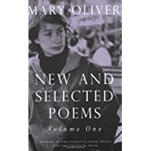 1: New and Selected Poems, Volume One