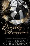 Deadly Obsession: A Mafia Romance (The Obsession Duet)