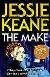 The Make, Jessie Keane, 0007349394