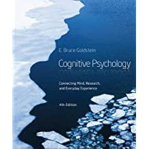 Cognitive Psychology: Connecting Mind, Research and Everyday Experience