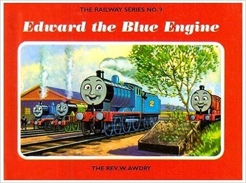 By Rev  W  Awdry - The Railway Series No  9 : Edward the
