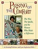 Passing on the Comfort, Lynn Kaplanian-Buller and An Keuning-Tichelaar, 1561484822