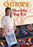 img - for Ojibwe Shoulder Bag Kit book / textbook / text book