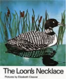 The Loon's Necklace, William Toye, 0195406753