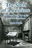 The Stuff of a Lifetime, Gene Ruyle, 0595810748
