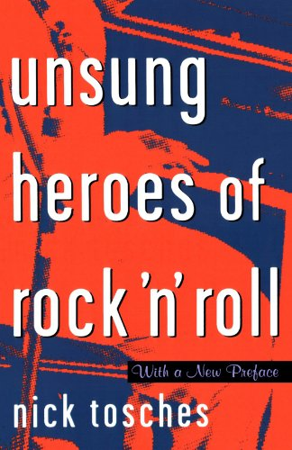 Unsung Heroes Of Rock 'n' Roll: The Birth Of Rock In The Wild Years Before ()