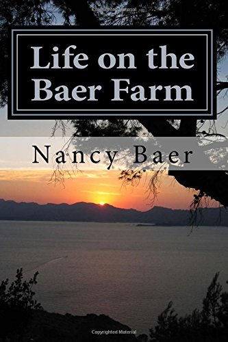 Life on the Baer Farm: The wild and crazy life of Nancy Baer
